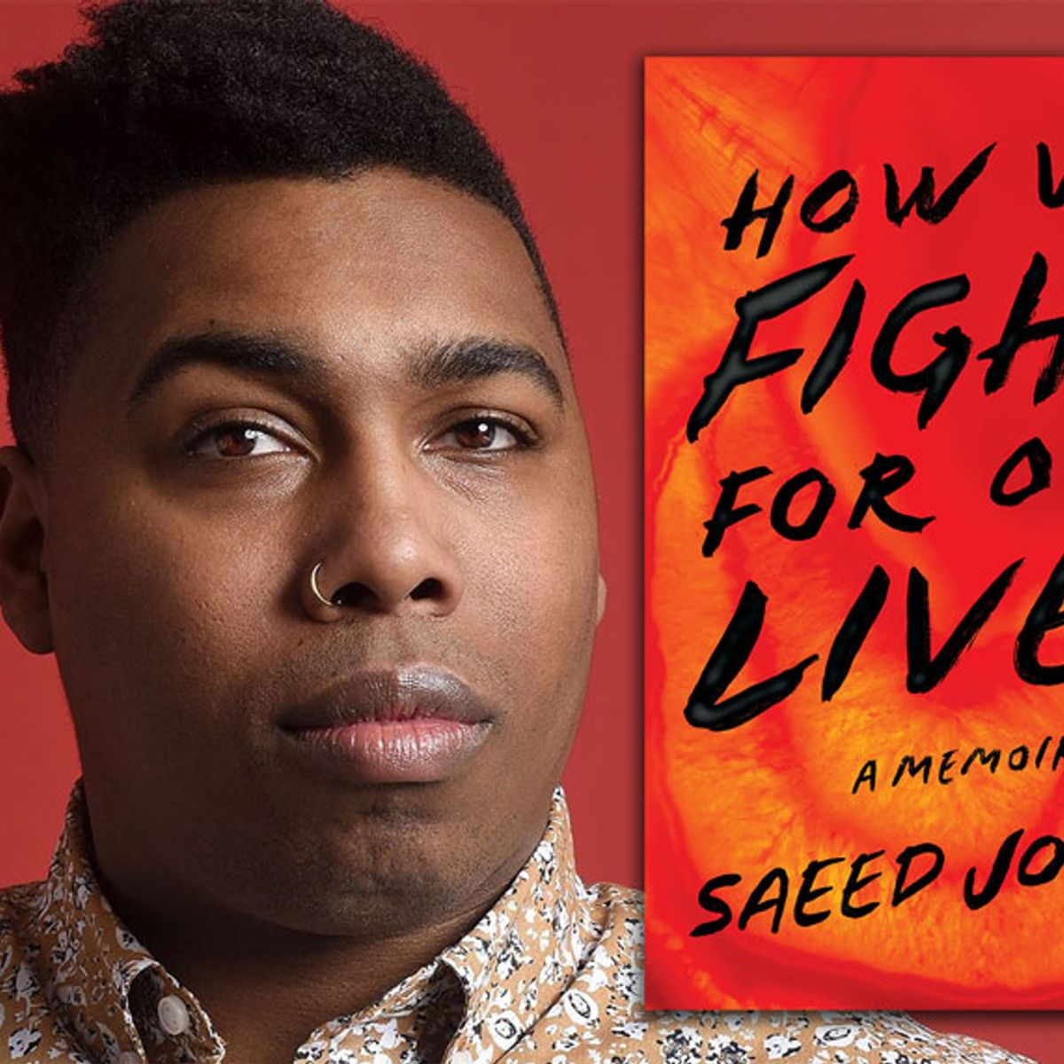 """Saeed Jones on """"How We Fight For Our Lives"""" and writing with """"skin in the game"""""""