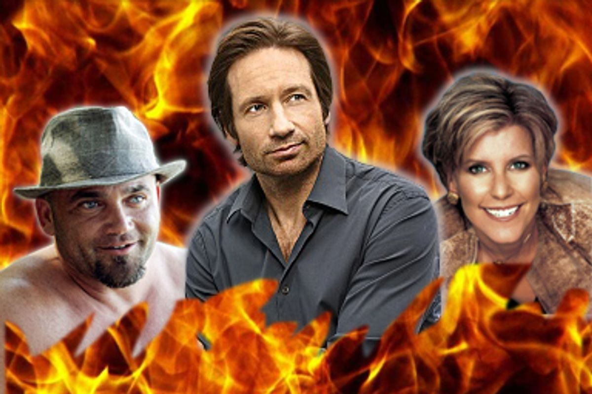 Survivor's Russell, Californication's Hank and Suze Orman