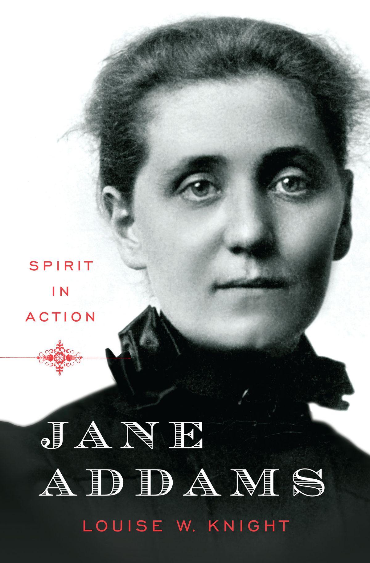 Jane Addams by Louise W. Knight