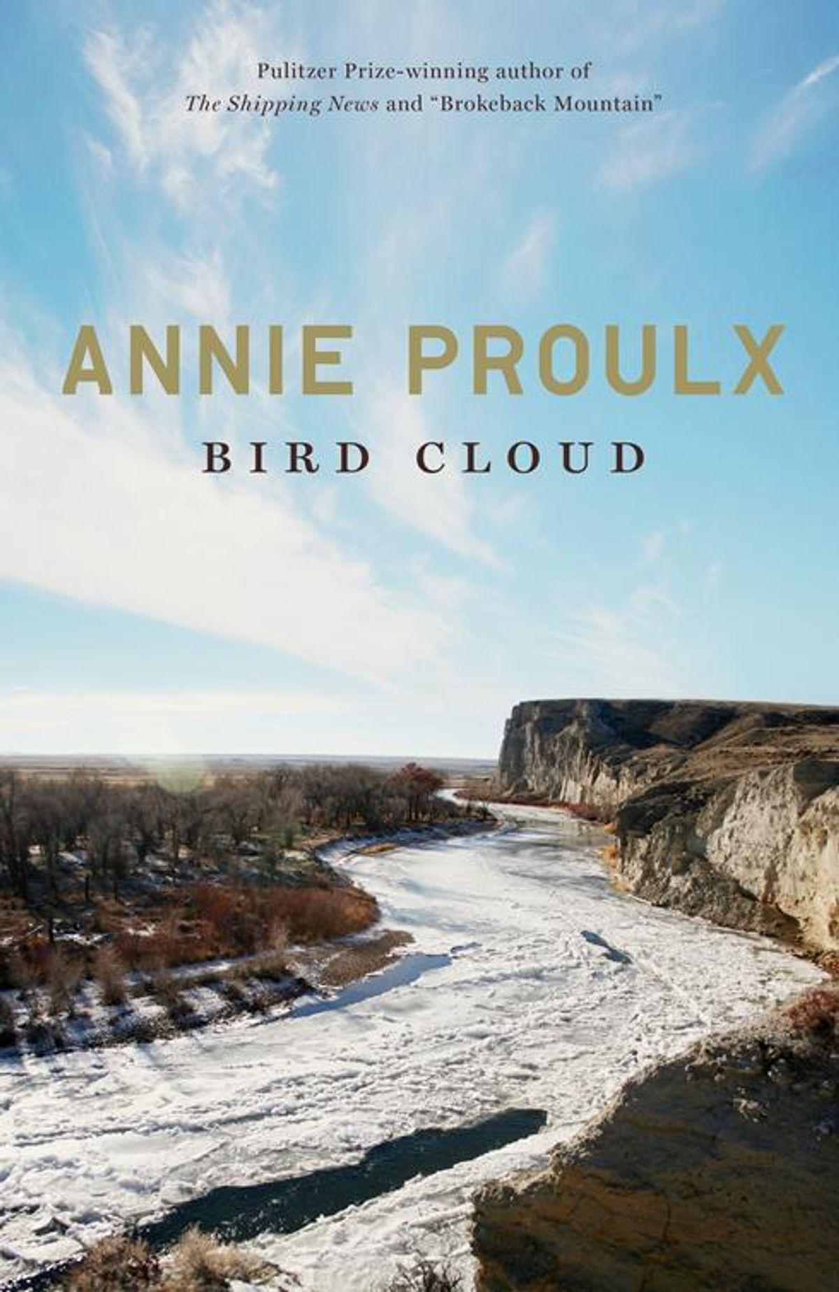 """Bird Cloud"" by Annie Proulx"