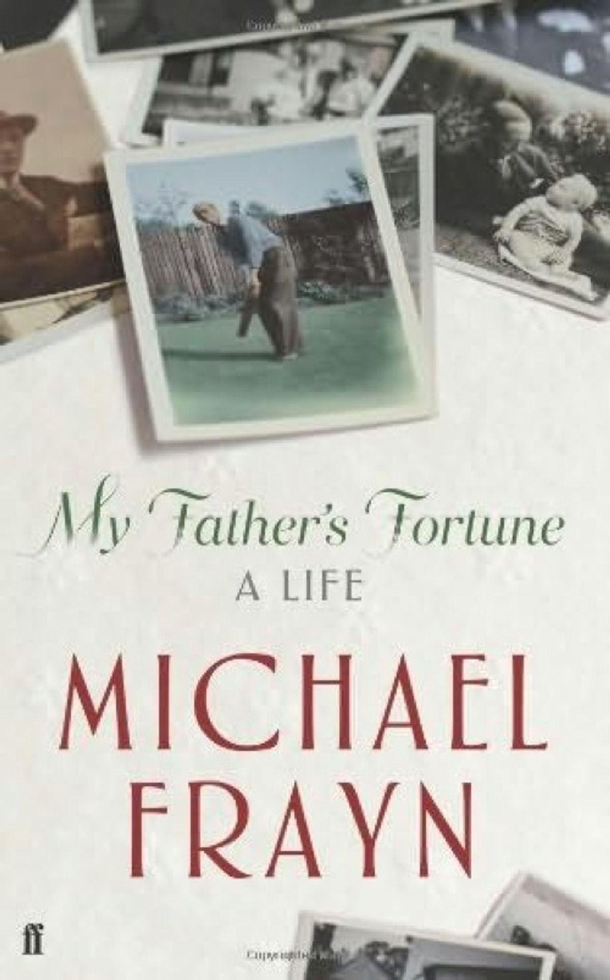 """""""My Father's Fortune"""" by Michael Frayn"""
