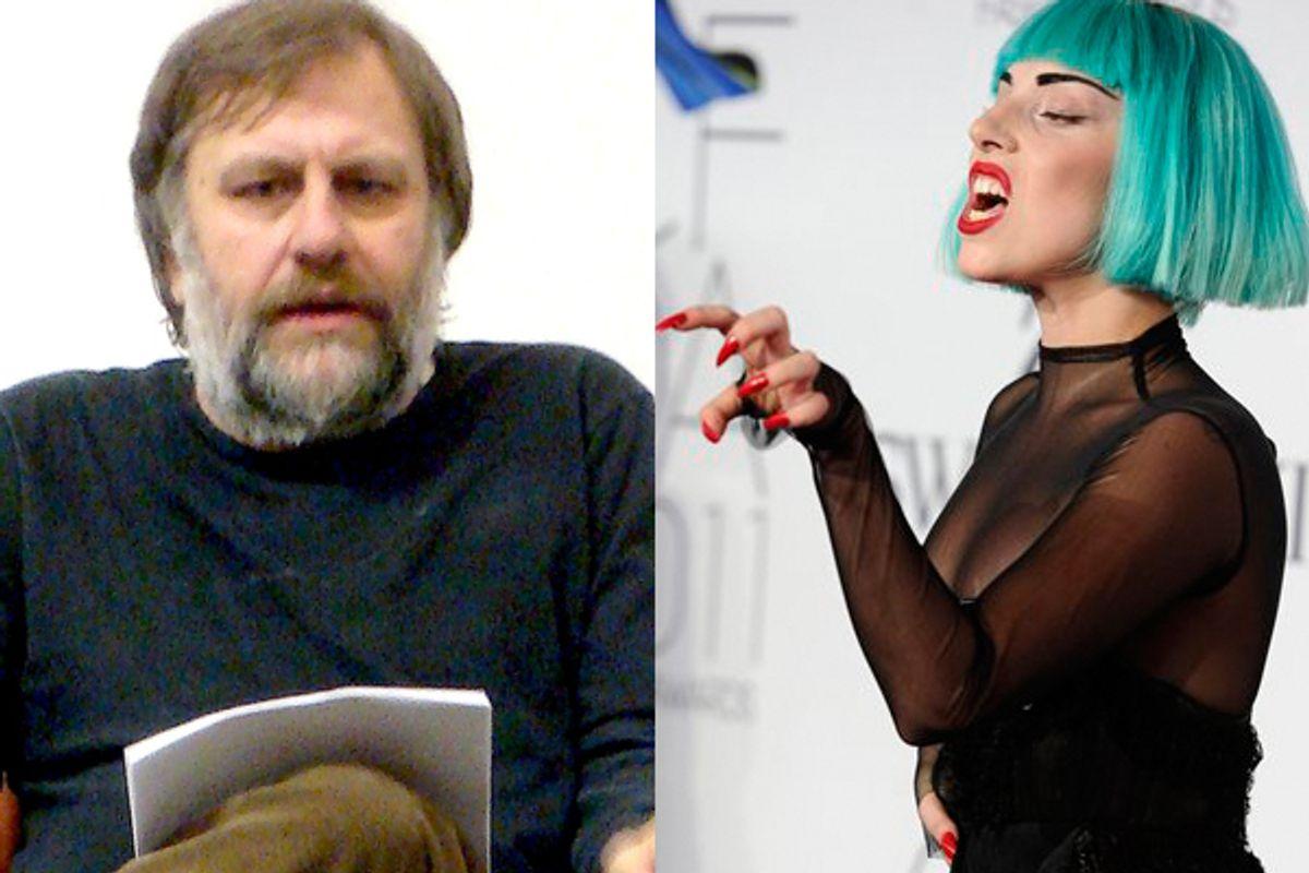 Lady Gaga and Slavok Zizek: an unbelievable pairing.