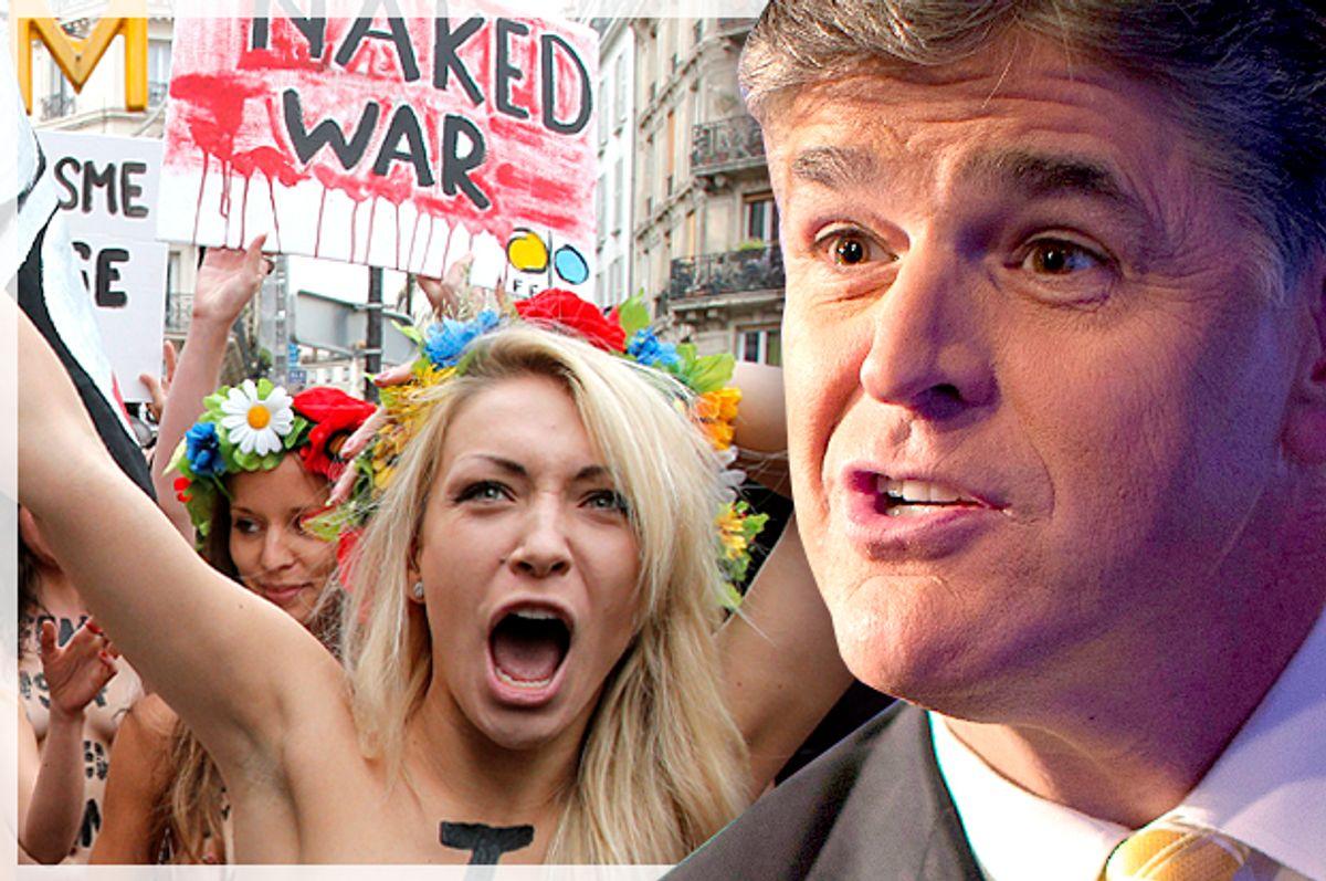 Femen activists; Sean Hannity        (Reuters/Mike Segar/AP/Francois Mori/Photo montage by Salon)