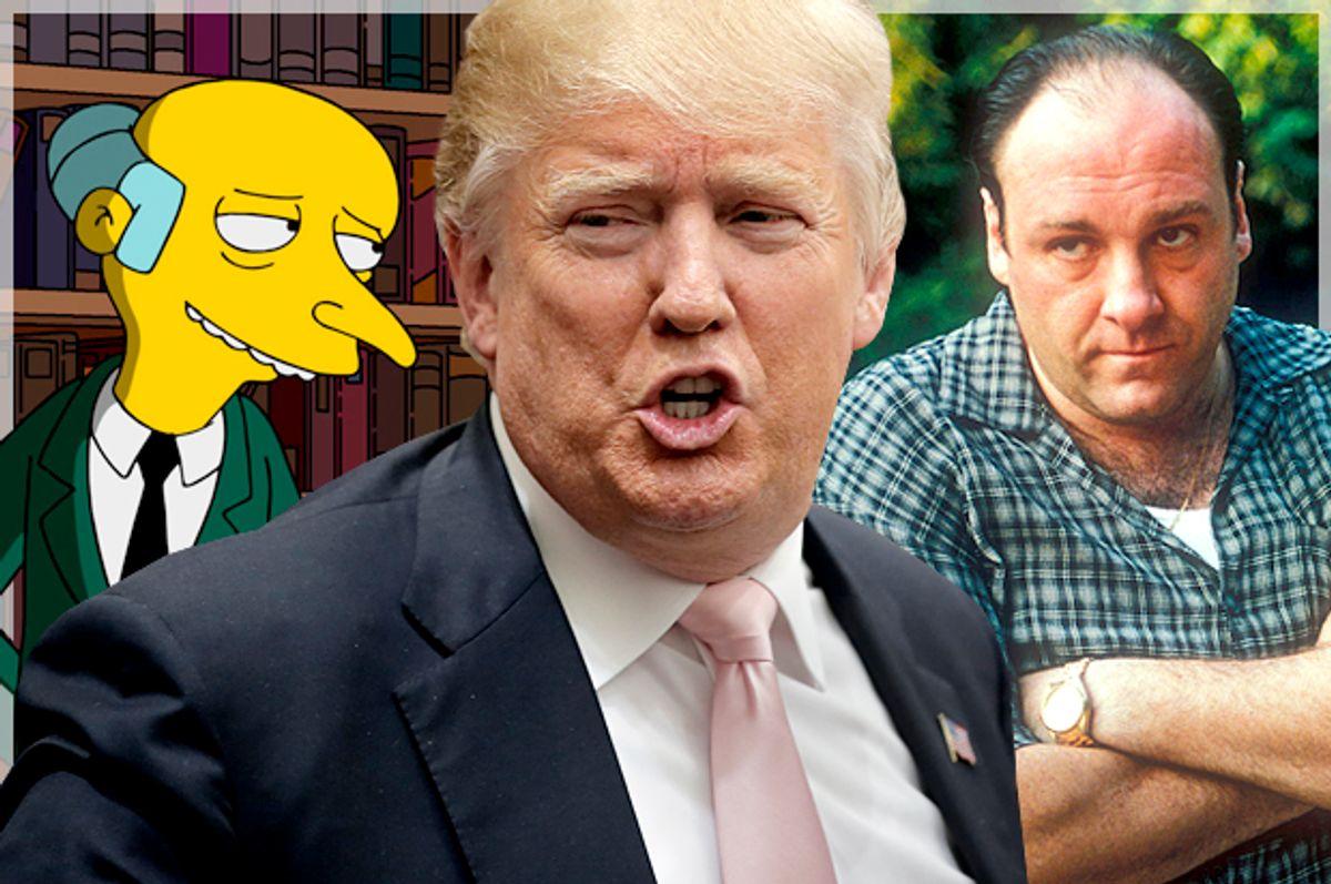 Charles Montgomery Burns; Donald Trump; Tony Soprano   (Fox/Reuters/Chris Keane/HBO/Salon)