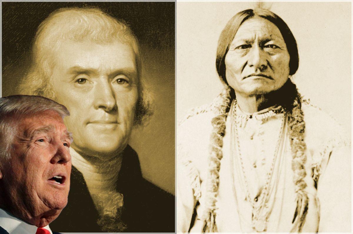 Donald Trump; Thomas Jefferson; Sitting Bull   (AP/John Locher/Wikicommons)