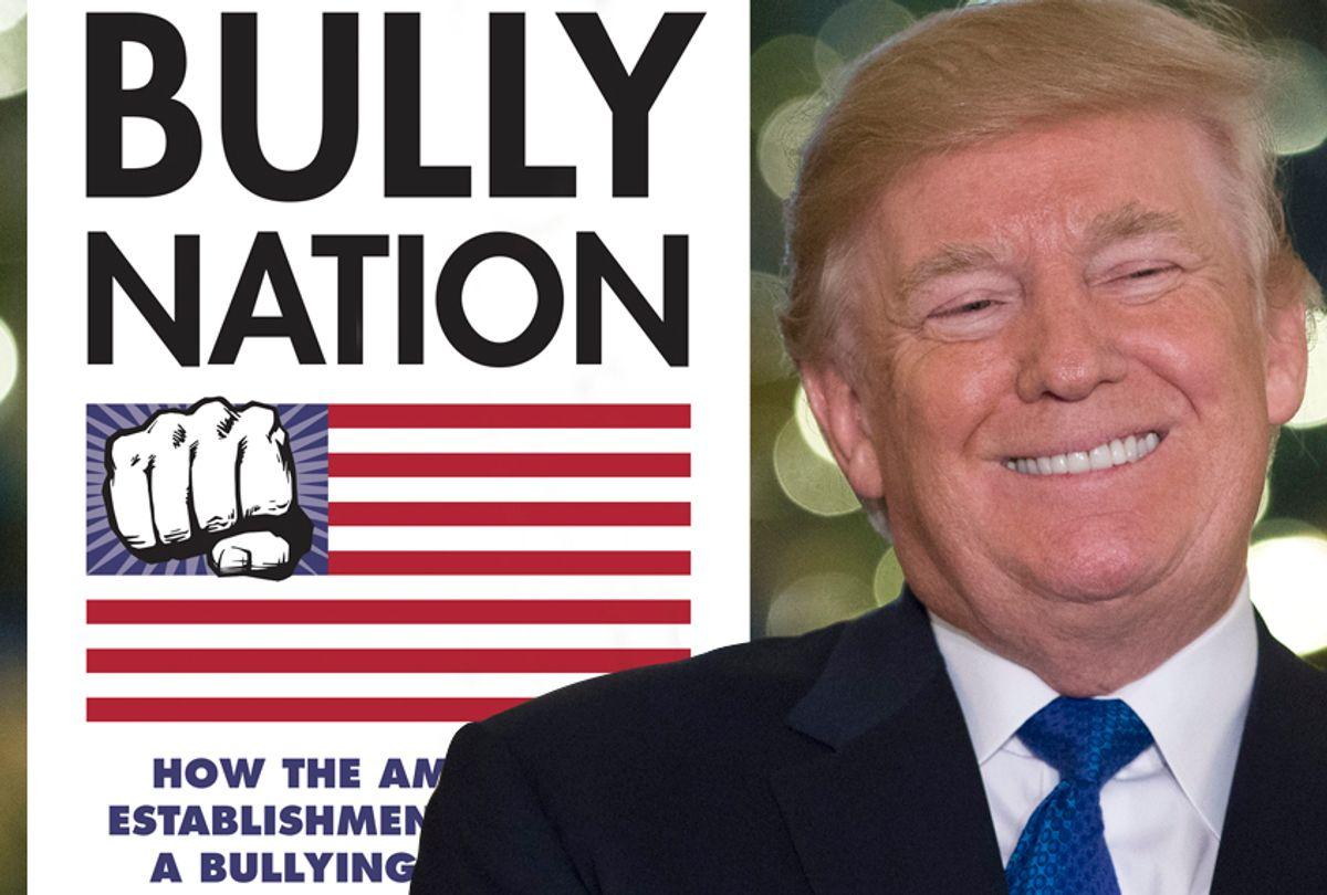 Bully Nation: How the American Establishment Creates a Bullying Society (Getty/Saul Loeb)