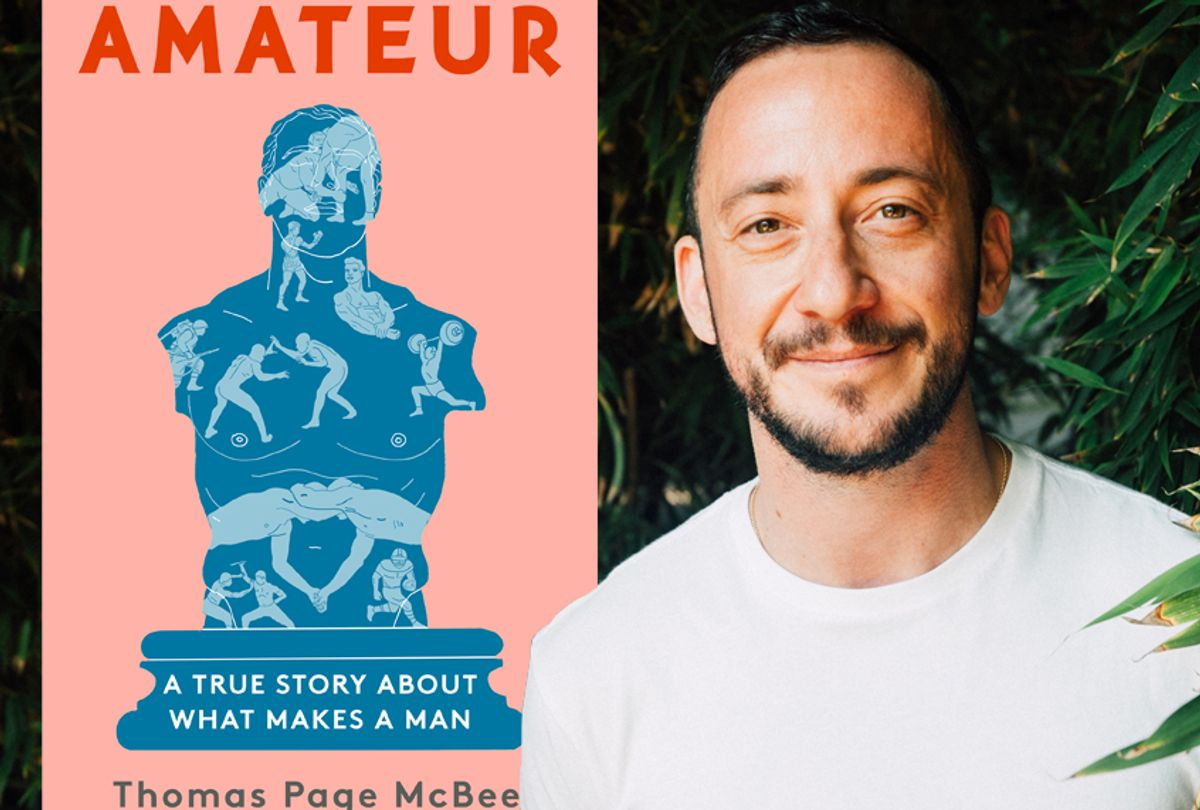 """""""Amateur: A True Story About What Makes a Man"""" by Thomas Page McBee (AmosMac/Scribner)"""