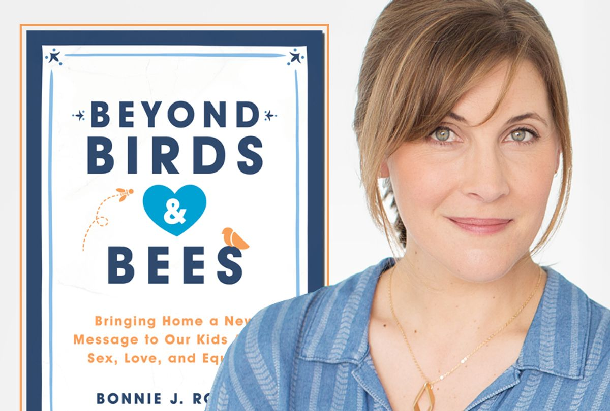 """""""Beyond Birds and Bees: Bringing Home a New Message to Our Kids About Sex, Love, and Equality"""" by Bonnie J. Rough (Jessica Peterson/Seal Press)"""