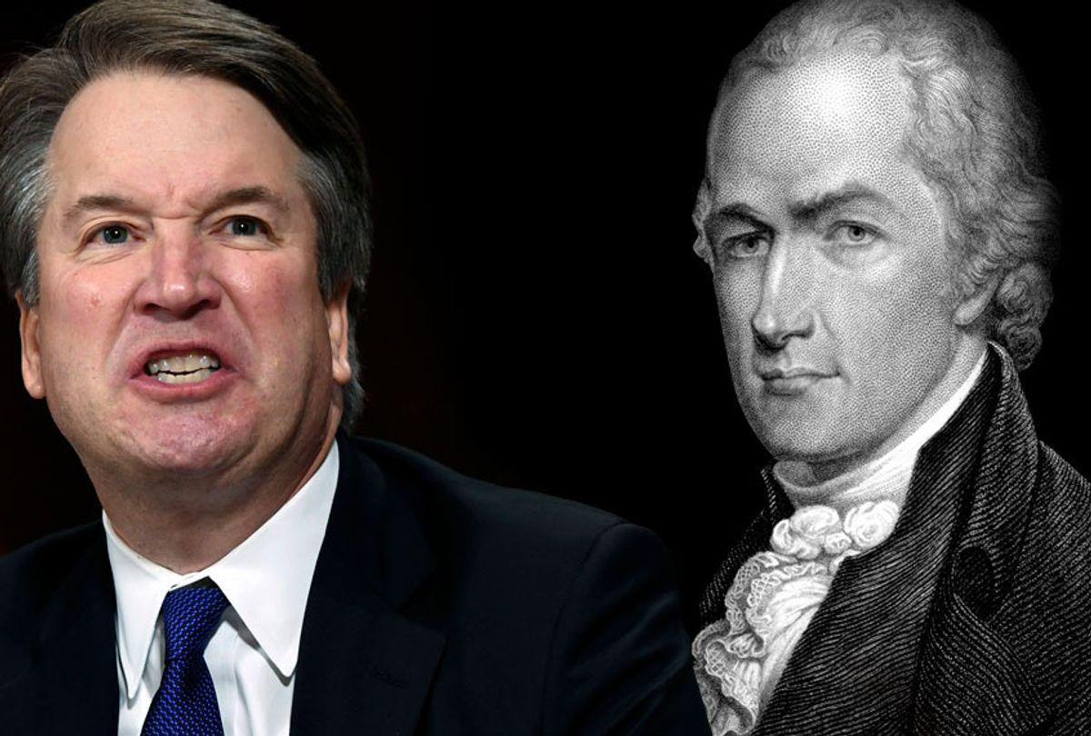 Brett Kavanaugh; Alexander Hamilton (AP/Getty/Salon)