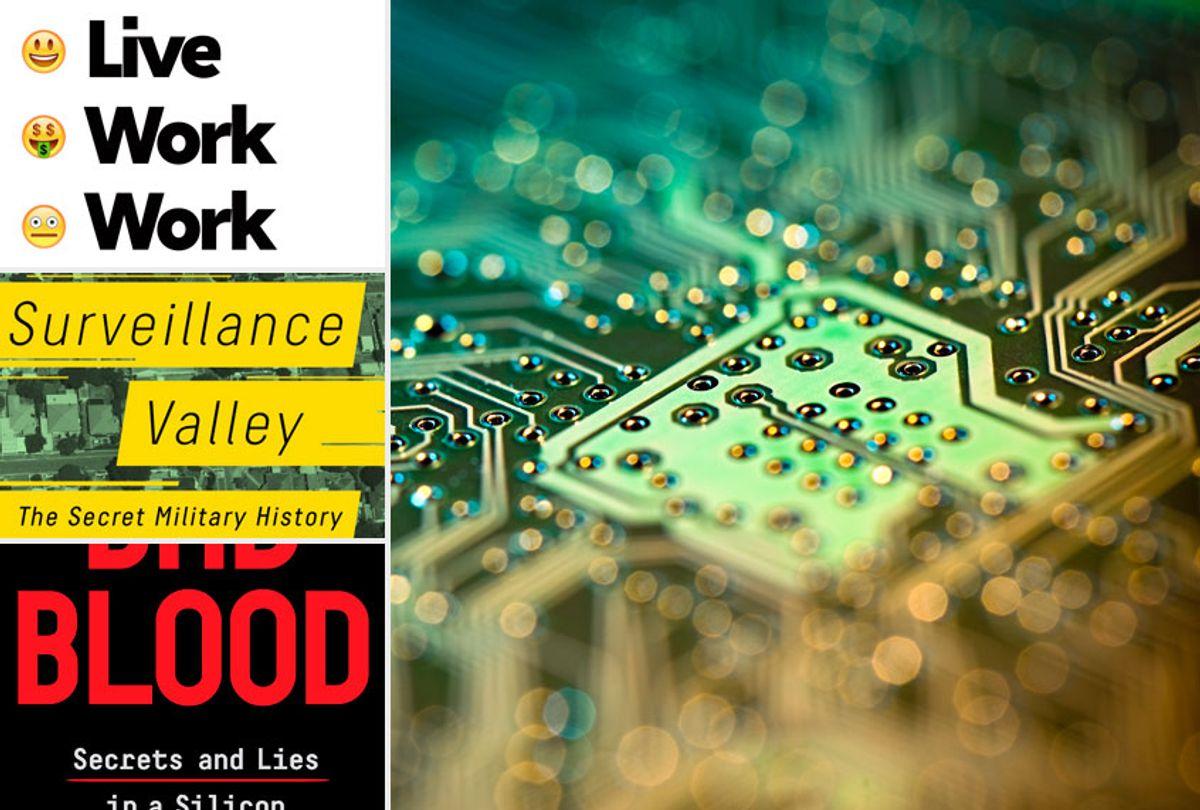 Live Work Work Work Die by Corey Pein; Surveillance Valley by Yasha Levine; Bad Blood by John Carreyrou (Metropolitan Books/PublicAffairs/Penguin Random House/Getty)