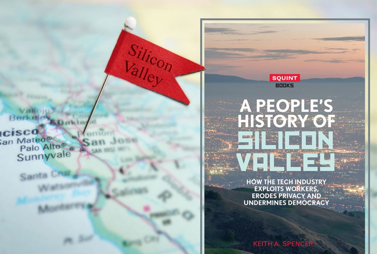 """""""A People's History of Silicon Valley"""" by Keith A. Spencer (Getty/zimmytws/Eyewear Publishing)"""