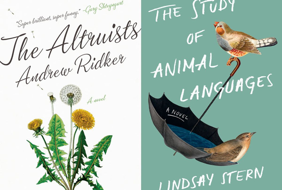 """""""The Altruists"""" by Andrew Ridker; """"The Study of Animal Languages"""" by Lindsay Stern (Penguin Random House)"""