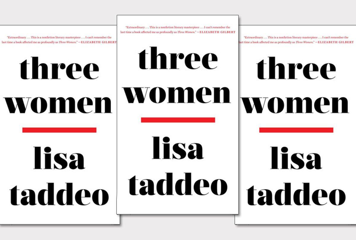 """""""Three Women"""" by Lisa Taddeo (Avid Reader Press)"""