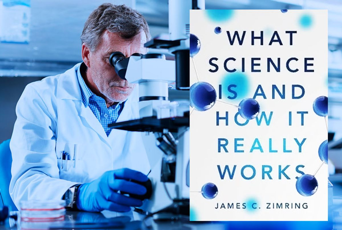 """""""What Science Is and How It Really Works"""" by James C. Zimring (Cambridge University Press/Getty Images)"""