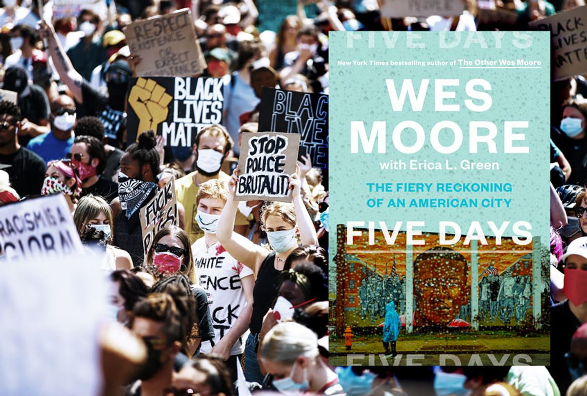 Five Days by Wes Moore   People hold placards as they join a Black Lives Matter march to protest the death of George Floyd in Minneapolis (Book Jacket provided by publicist/Getty Images/Salon)
