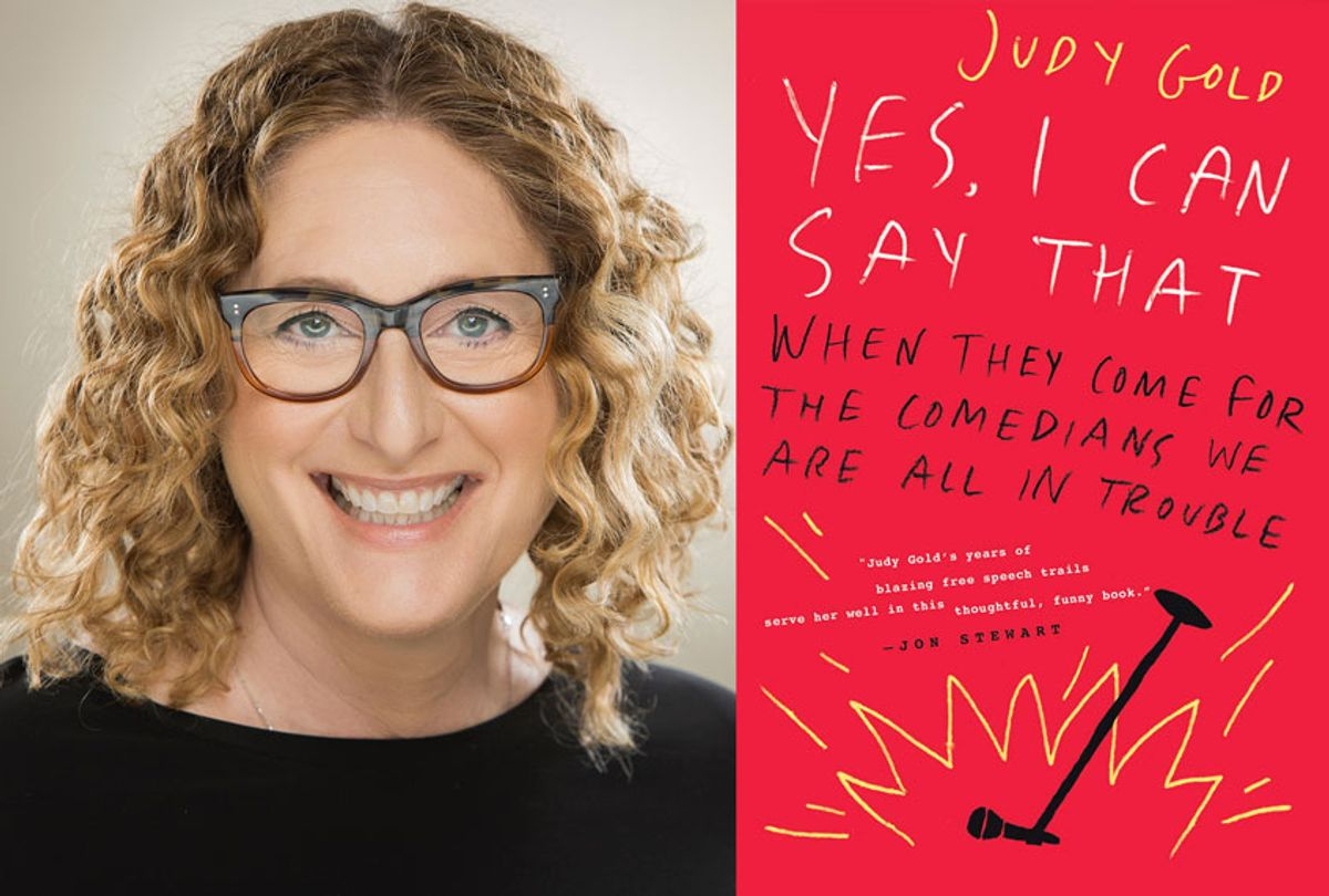 Yes, I Can Say That by Judy Gold (Photo illustration by Salon/Dey Street Books/Justine Ungaro)