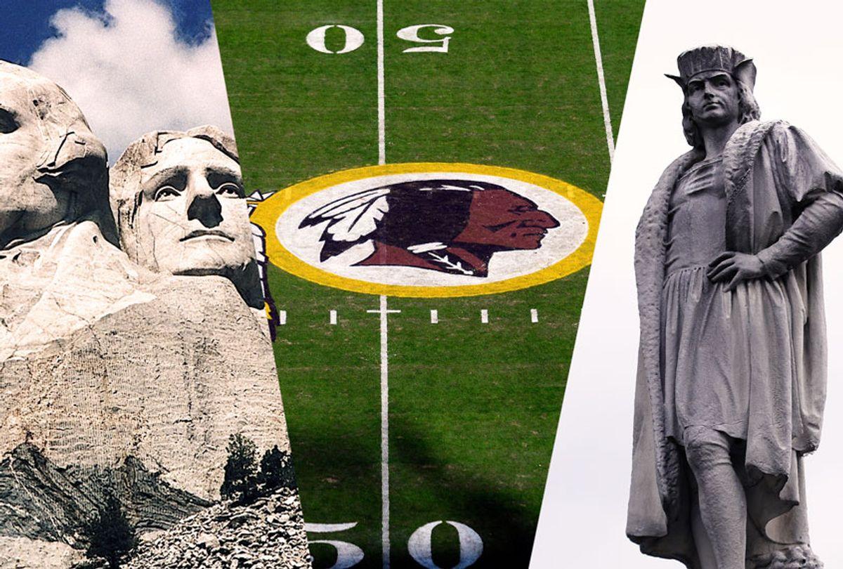 Mt. Rushmore   The Washington Redskins logo   Christopher Columbus monument (Getty Images/Salon)