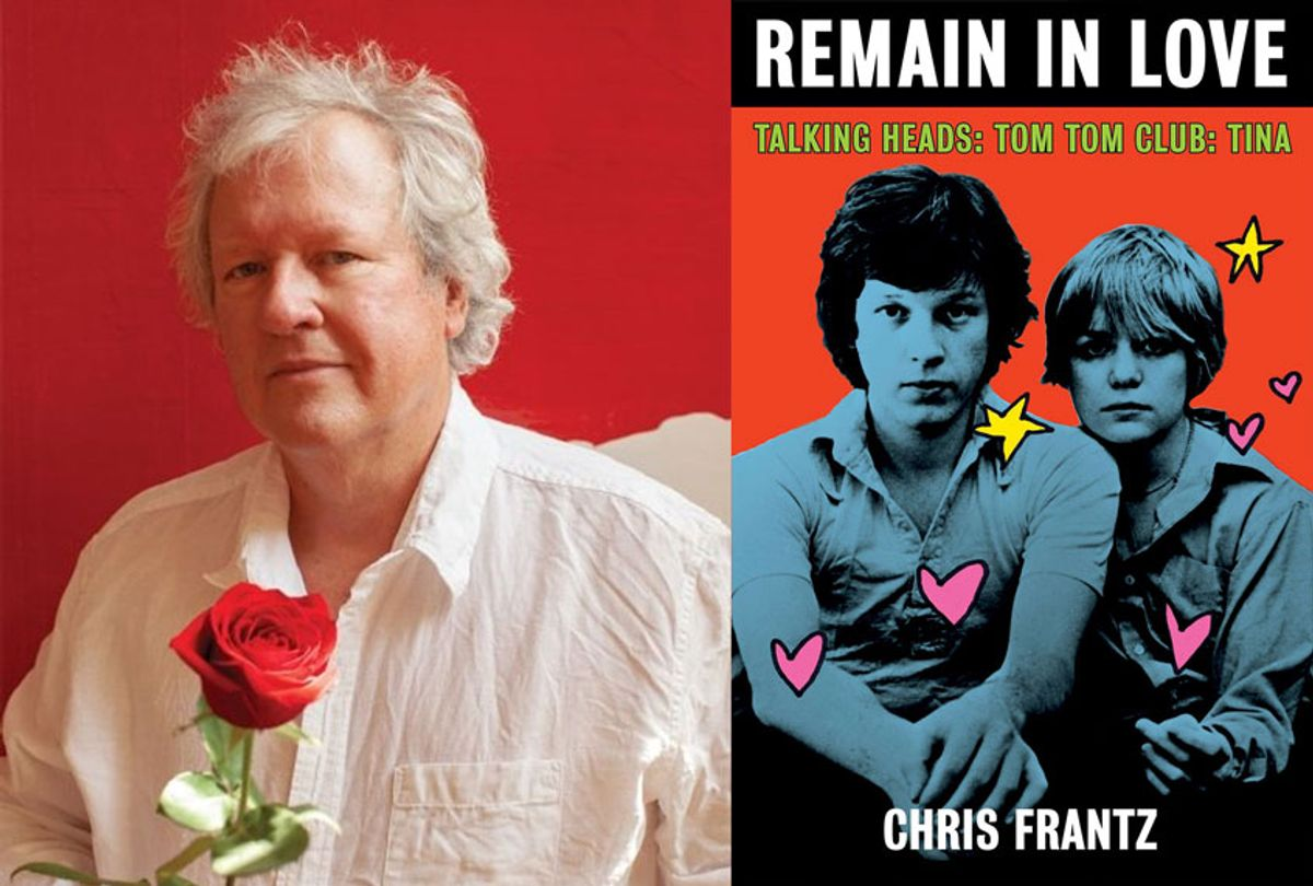 Remain In Love by Chris Frantz (Photo illustration by Salon/St. Martin's Press/James Swaffield)