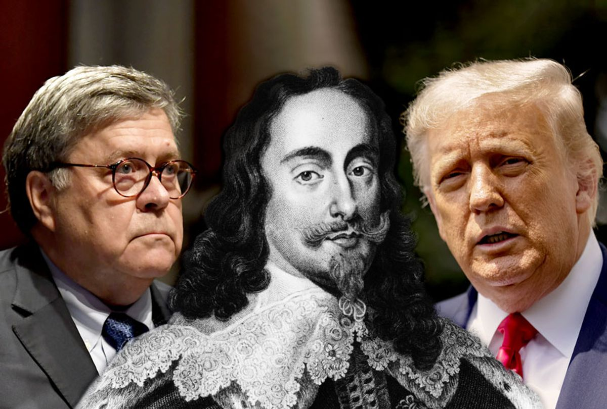 Bill Barr, Donald Trump and King Charles I (Getty Images/Salon)