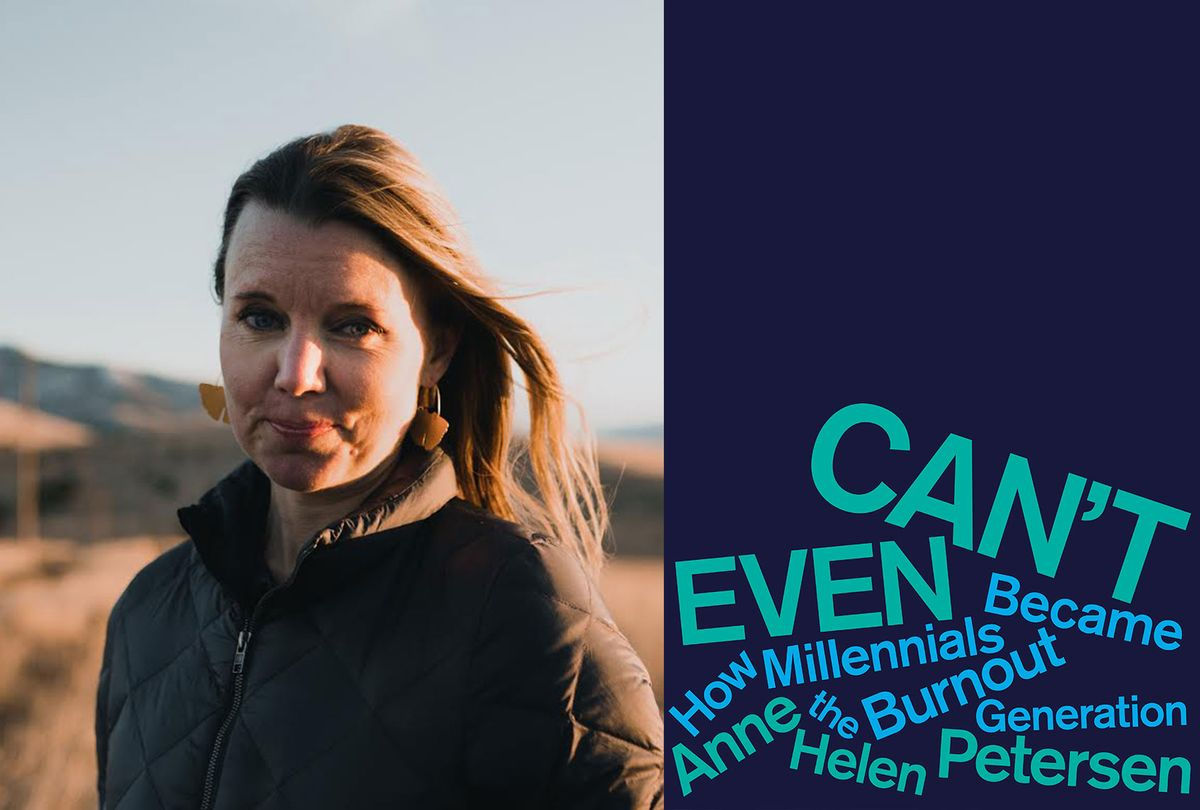 """""""Can't Even: How Millennials Became the Burnout Generation"""" by Anne Helen Petersen (Photo illustration by Salon/Eric Matt/Houghton Mifflin Harcourt)"""