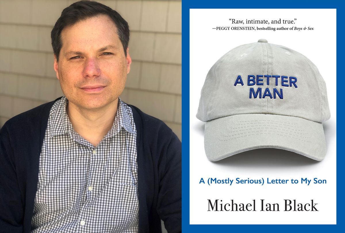 A Better Man by Michael Ian Black (Photo illustration by Salon/Martha Hagen-Black/Algonquin Books)