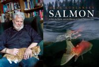 Salmon: A Fish, the Earth, and the History of Their Common Fate by Mark Kurlansky