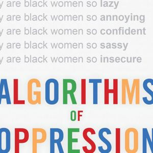 Why your search results are sexist and racist: A conversation about Google's blind spots