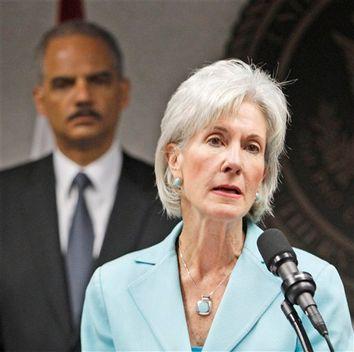 Kathleen Sebelius, Eric Holder