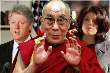 Bill Clinton, Dalai Lama, Monica Lewinsky