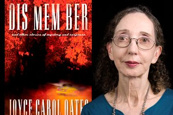 DIS MEM BER by Joyce Carol Oates