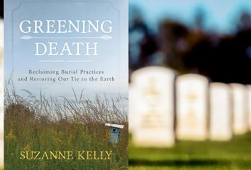 Greening Death by Suzanne Kelly