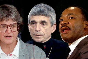 Sister Helen Prejean; Daniel Berrigan; Rev. Dr. Martin Luther King Jr.