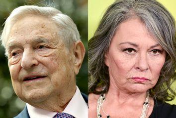 George Soros; Roseanne Barr