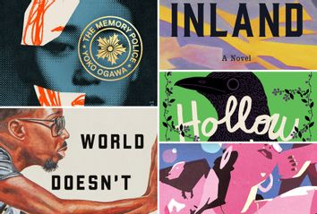 """""""The Memory Police: A Novel"""" by Yōko Ogawa; """"The World Doesn't Require You: Stories"""" by Rion Amilcar Scott; """"Inland"""" by Téa Obreht; """"Hollow Kingdom"""" by Kira Jane Buxton; """"They Could Have Named Her Anything"""" by Stephanie Jimenez"""