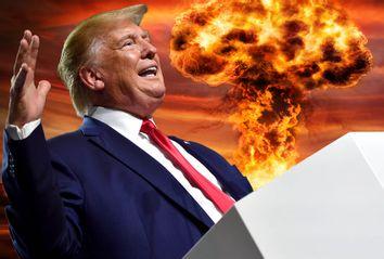 Donald Trump / Nuclear Explosion