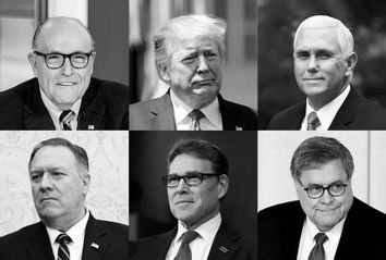 Donald Trump; Mike Pence; Bill Barr; Mike Pompeo; Rudy Giuliani; Rick Perry