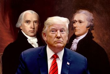 Founding Fathers; James Madison; Alexander Hamilton; Donald Trump