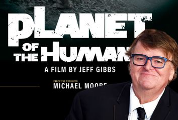 Planet of the Humans; Michael Moore