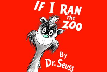 If I Ran The Zoo; Dr. Suess