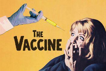 The Vaccine; Right Horror