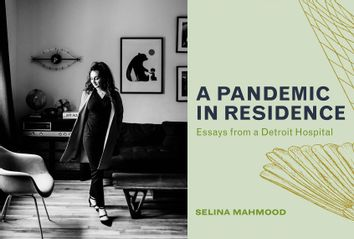 A Pandemic In Residence by Selina Mahmood