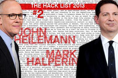 Image for Hack List No. 2: Mark Halperin and John Heilemann