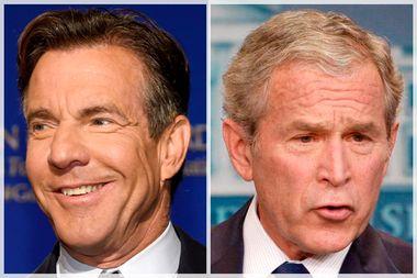 Dennis Quaid; George W. Bush