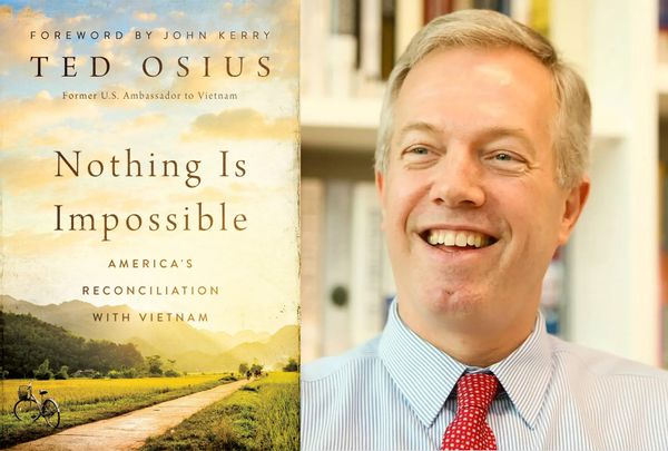 Book cover for Nothing is Impossible: America's Reconciliation with Vietnam by Ted Osius
