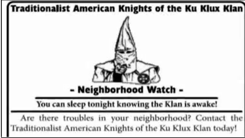 "Ku Klux Klan: Our neighborhood watch program is ""not racist"""