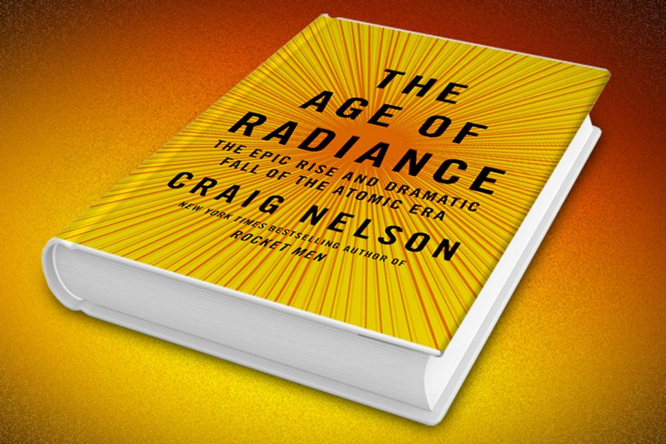 """""""The Age of Radiance"""": The epic story of the Atomic Age"""