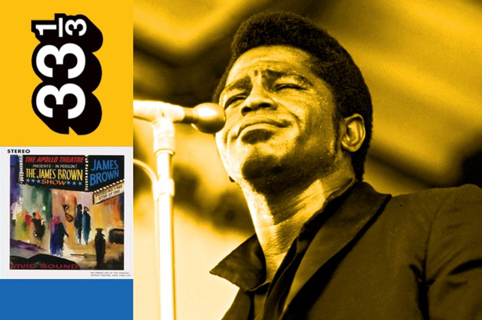 """The flash and breakneck frenzy of James Brown's """"Live at the Apollo"""" 